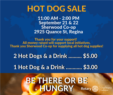 Rotary Club of Regina Eastview -Hot Dog Sale Day 1