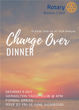 CHANGE OVER DINNER Saturday 6 July
