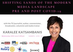 Perth Rotary | Zoom In | Shifting Sands of the Media Landscape Pre & Post Covid