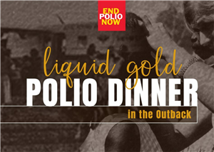 Liquid Gold in the Outback Polio Dinner
