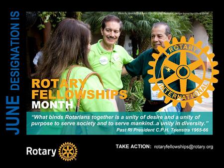 RI Theme of the Month: Rotary Fellowships