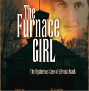 The Furnace Girl
