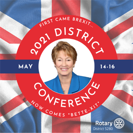 BETTE-XIT — THE 2021 DISTRICT CONFERENCE