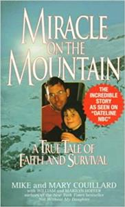 Miracle on the Mountain: A Tale of Faith and Survival