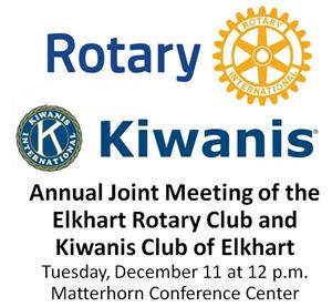 Annual Joint Meeting of the Elkhart Rotary Club and Kiwanis Club Elkhart