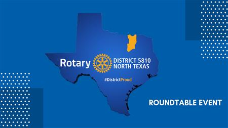 District Roundtable, Every Rotarian is Invited!