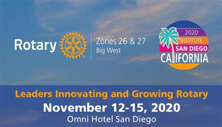 Rotary Zones 26/27 Institute San Diego