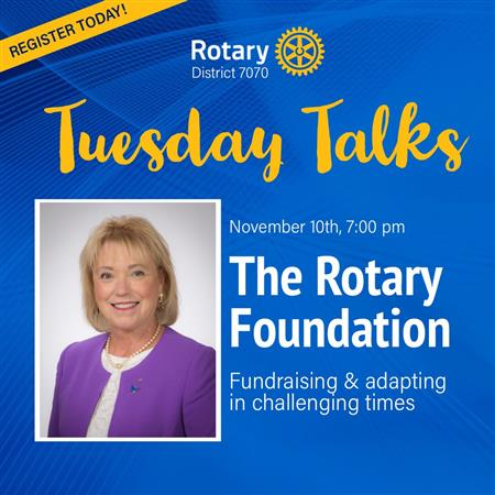 'Tuesday Talks' November- The Rotary Foundation