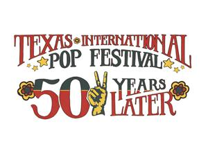 50th Anniversary of the Texas Pop Festival