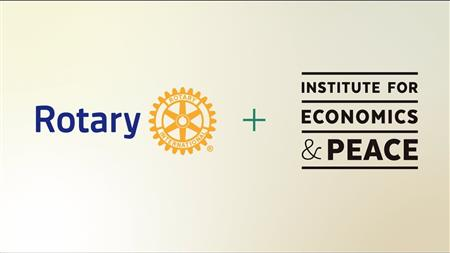 Rotary and The Institute for Economics & Peace