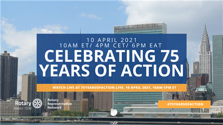 Rotary & the United Nations: 75 Years of Action