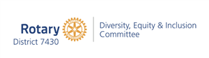 District 7430 Visit: Diversity, Equity & Inclusion Committee (Zoom)