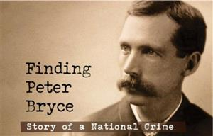 Finding Peter Bryce Documentary