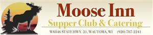 held on location at The Moose Inn **see events section for details
